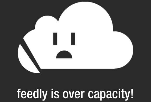 Feedly_is_over_capacity