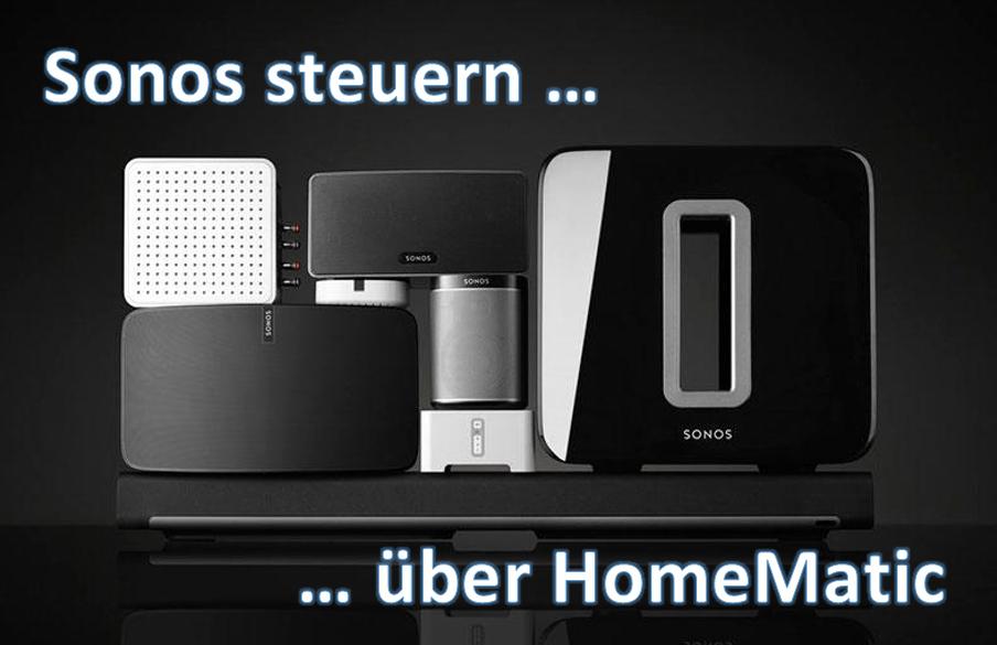 Homematic - SONOS steuern - Teil 03 - Sprachausgabe