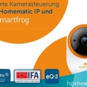 IFA 2018 - Homematic IP integriert Smartfrog WLAN Kamera