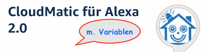 Sprachsteuerung mit CCU: Verwenden von Variablen mit Cloudmatic