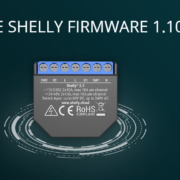 Shelly - Firmware Update 1.10 ab sofort mit Unicast / Unifi Probleme behoben